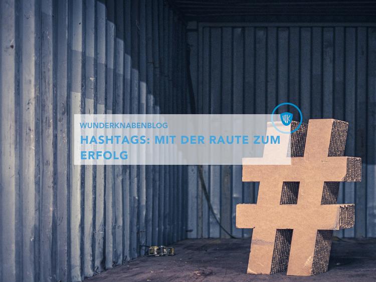Blog-Beitrag Hashtags